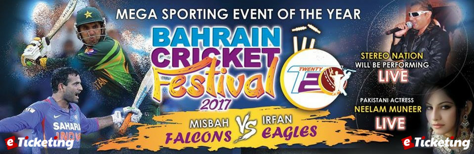 Bahrain Cricket Festival Tickets Bahrain Cricket Festival