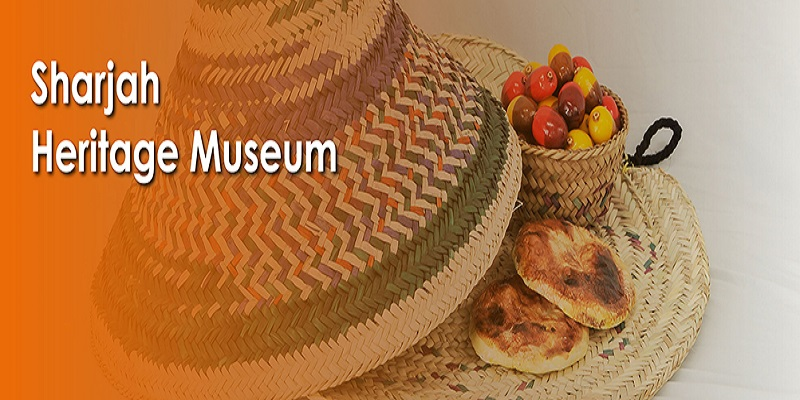 Sharjah Heritage Museum Tickets
