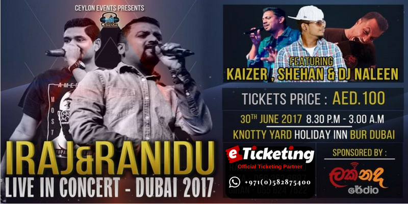Iraj And Ranidu Live In Concert Dubai 2017 Tickets