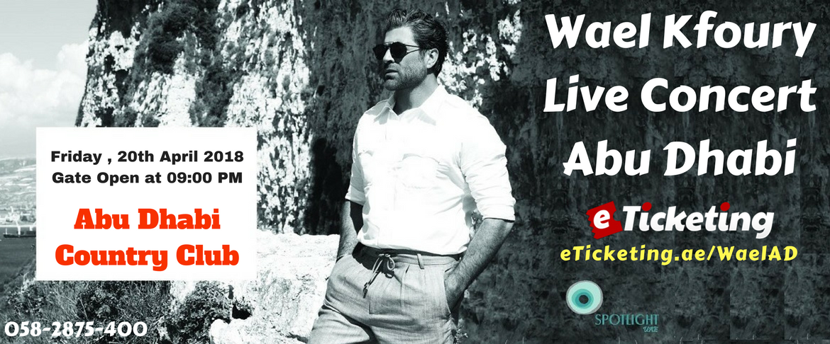 https://www.eticketing.ae/concerts-tickets/wael-kfoury-tickets/82921/wael-kfoury-and-abbas-chahine-live-concert.etickets